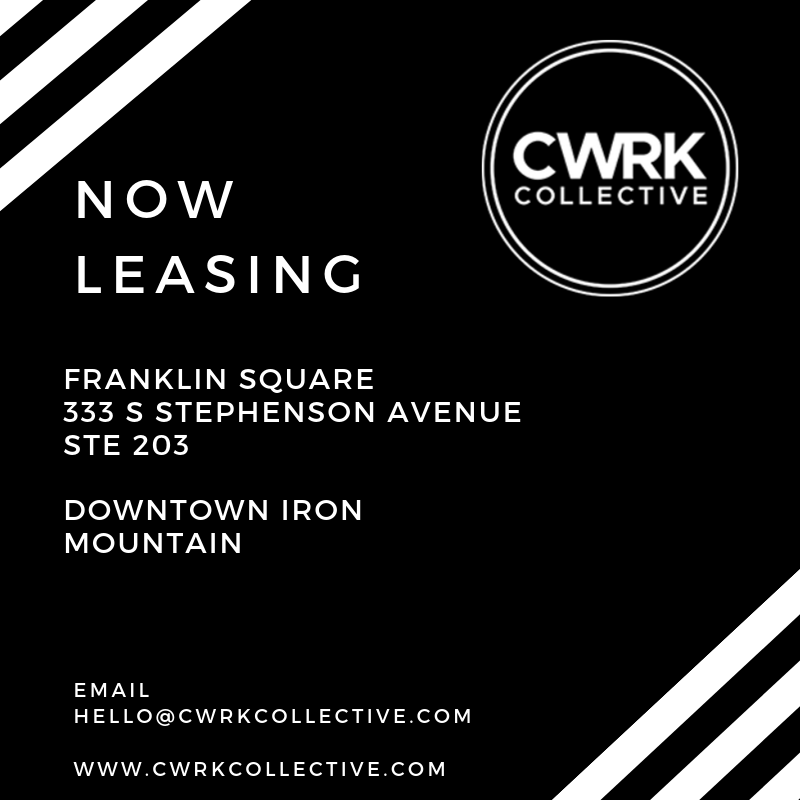 Now Leasing - email hello@cwrkcollective.com to schedule an appointment.  333 S Stephenson Ave Ste 203 Iron Mountain, Michigan